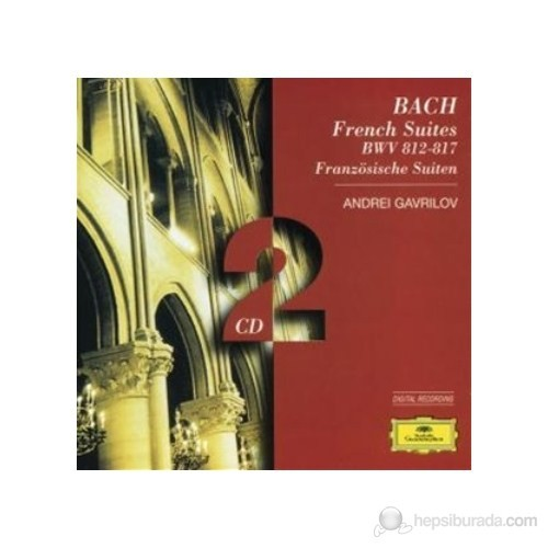 Andrei Gavrilov - Bach, J.S.: French Suites