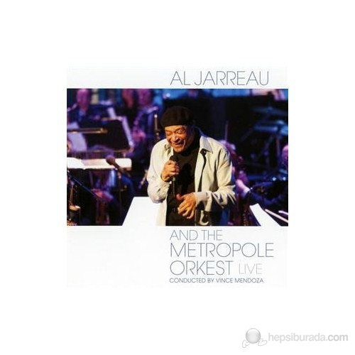 Al Jarreau And The Metropol Orkest - Lıve