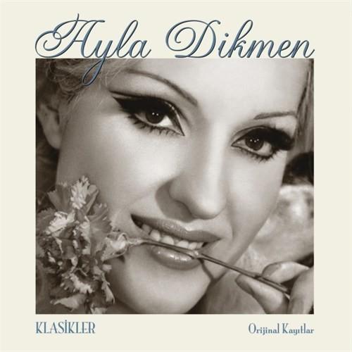 Ayla Dikmen - Klasikler