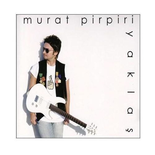 Murat Pirpiri - Yaklaş