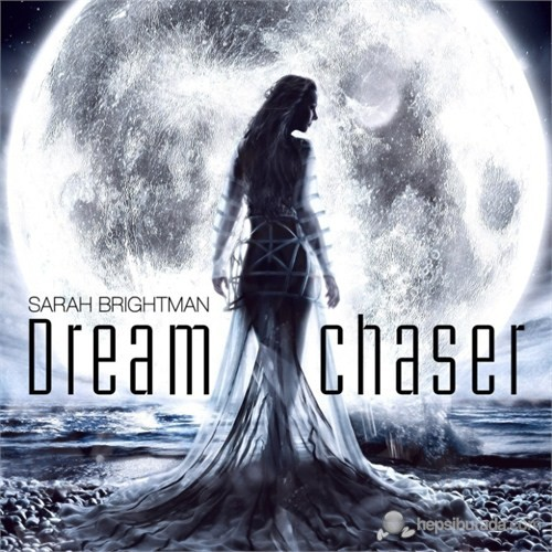 Sarah Brightman - Dream Chaser
