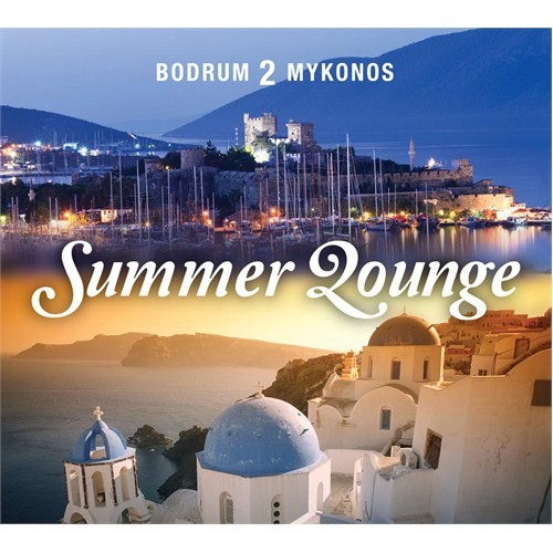 Bodrum 2 Mykonos - Summer Lounge