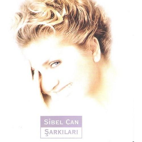 Sibel Can - Sibel Can Şarkıları