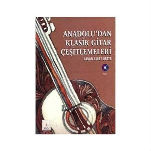 Anadoludan Klasik Gitar Çeşitlemeleri