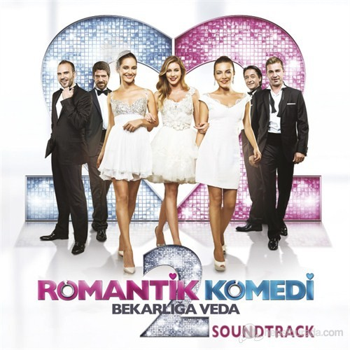 Romantik Komedi 2 - Film Müzikleri