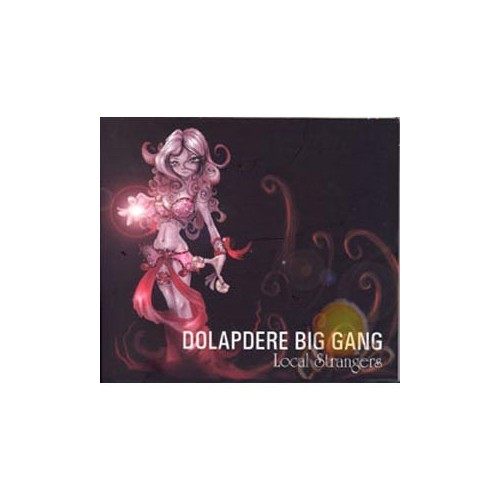 Dolapdere Big Gang - Local Strangers