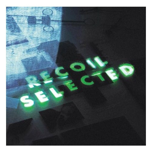 Recoil - Selected