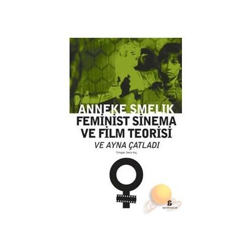 Feminist Sinema Ve Film Teorisi