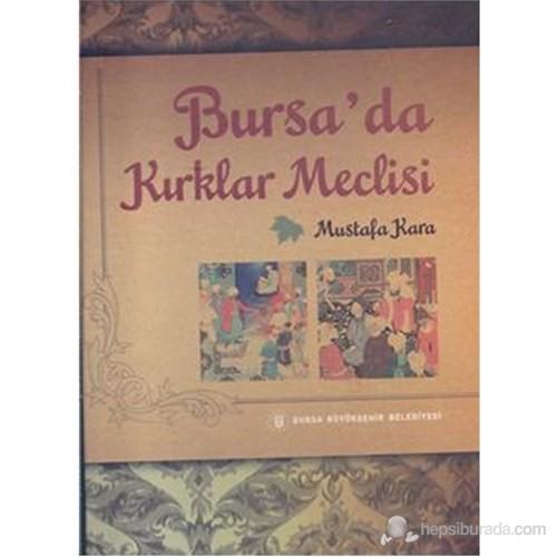 Bursa da Kırıklar Meclisi