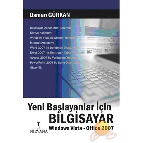 Yeni Başlayanlar İçin Bilgisayar - Windows Vista & Office 2007