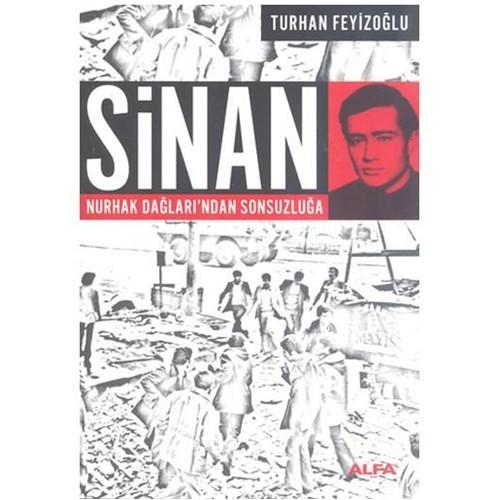 Sinan - Nurhak Dağları'ndan Sonsuzluğa - Turhan Feyizoğlu