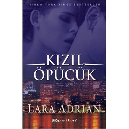 Kızıl Öpücük - Lara Adrian