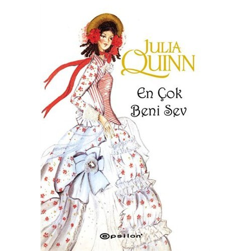 En Çok Beni Sev - Julia Quinn