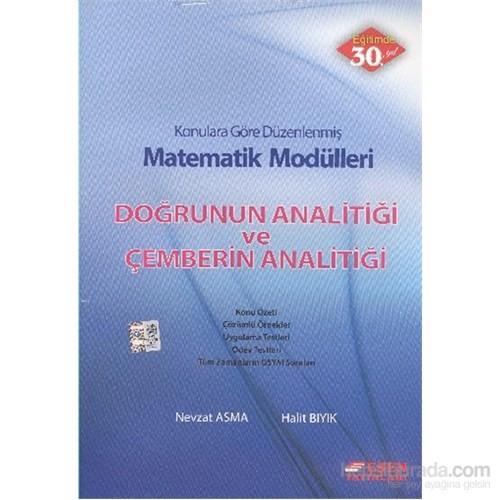 Esen Matematik Modülleri Doğrunun Analitiği ve Çemberin Analitiği
