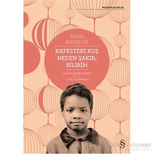 Kafesteki Kuş Neden Şakır, Bilirim - Maya Angelou