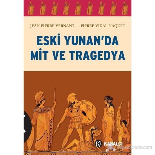 Eski Yunan'da Mit ve Tragedya