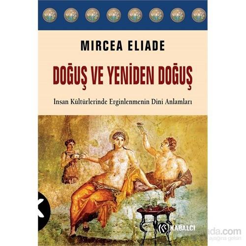 Doğuş Yeniden Doğuş-Mircea Eliade
