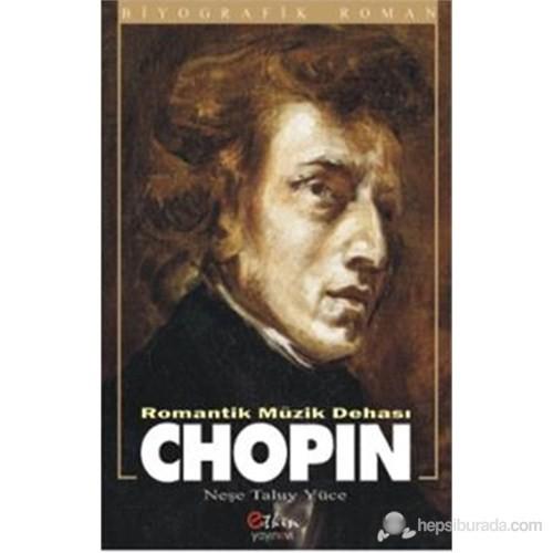 Romantik Müzik Dehası Chopin