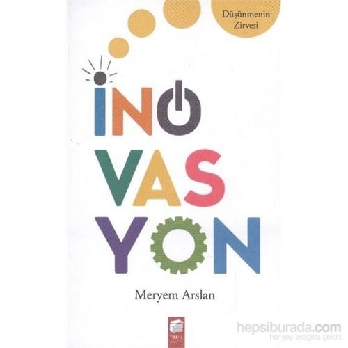 İnovasyon Düşünmenin Zirvesi-Meryem Arslan