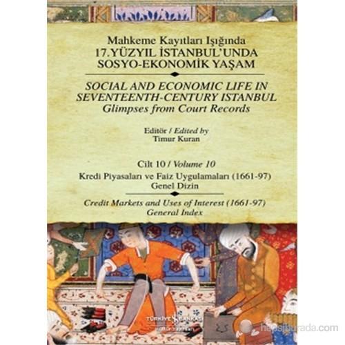 Mahkeme Kayıtları - Cilt – 10 – Kredi Piyasaları Ve Faiz Uygulamaları (1661-97)-Kolektif