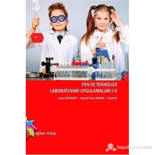 Fen ve Teknoloji Laboratuvar Uygulamaları