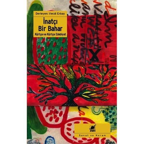 İnatçı Bir Bahar - Kürtçe ve Kürtçe Edebiyat