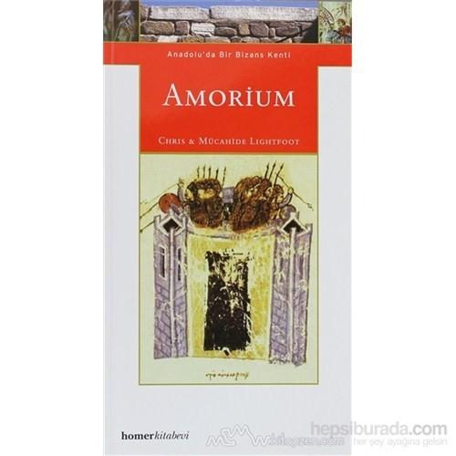 Amorium, Anadolu'da Bir Bizans Kenti