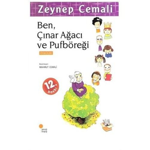 Ben, Çınar Ağacı Ve Puf Böreği - Zeynep Cemali