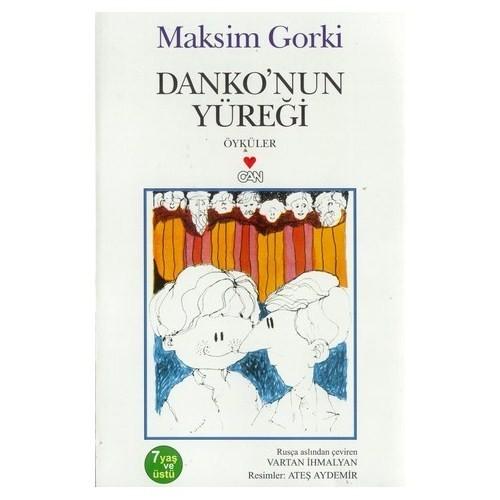 Danko'Nun Yüreği - Maksim Gorki