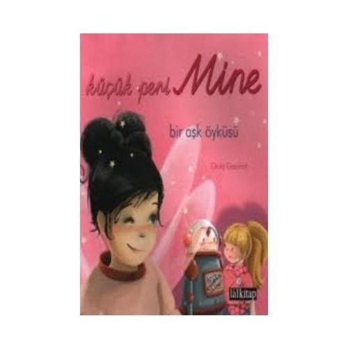 Küçük Peri Mine Bir Aşk Öyküsü-Claire Gaudriot