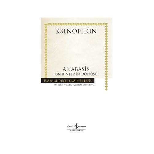 Ksenophon: Anabasis On Binler'İn Dönüşü-Ksenophon