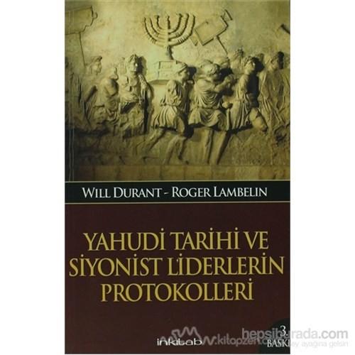 Yahudi Tarihi Ve Siyonist Liderlerin Protokolleri