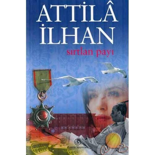 Sırtlan Payı - Attila İlhan