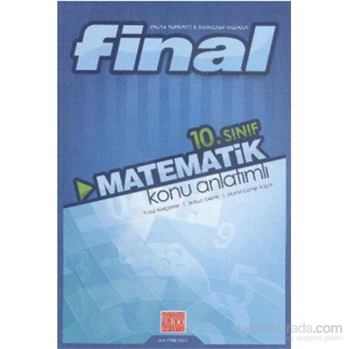 Final 10. Sınıf Matematik Konu Anlatımlı