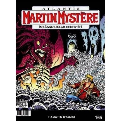 Martin Mystere İmkansızlıklar Dedektifi Sayı 165 (Tiamatın Uyanışı)