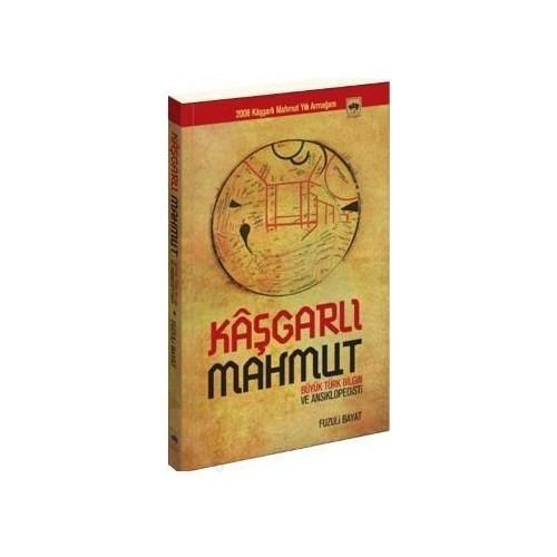 Kâşgarlı Mahmut (Büyük Türk Bilgin Ve Ansiklopedisti)