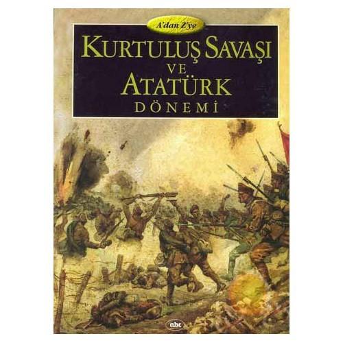 Kurtuluş Savaşı Ve Atatürk Dönemi (3Cilt)