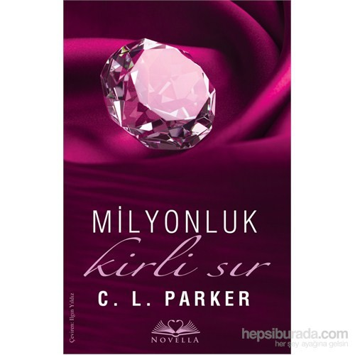 Milyonluk Kirli Sır - C. L. Parker