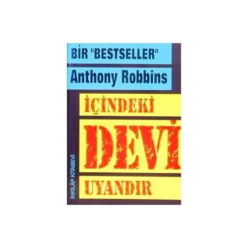 İçindeki Devi Uyandır - Anthony Robbins