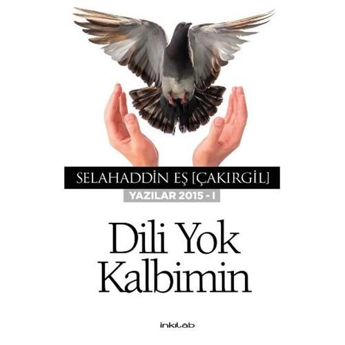 Dili Yok Kalbimin Yazılar 2015-1