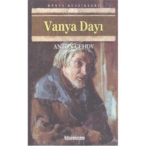 Vanya Dayı - Anton Pavloviç Çehov