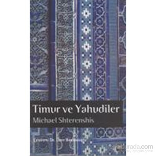 Timur Ve Yahudiler-Michael Shterenshis