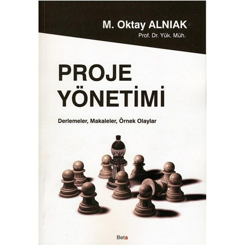 Proje Yönetimi - M.Oktay Alnıak
