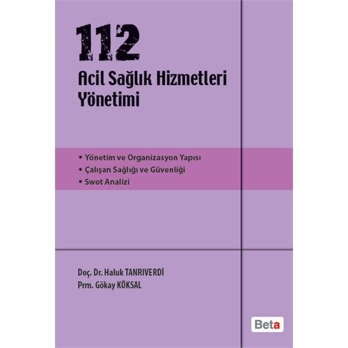 112 Acil Sağlık Hizmetleri Yönetimi - Haluk Tanrıverdi