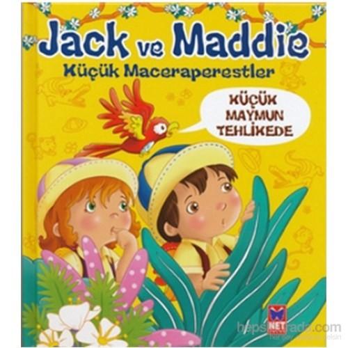 Jack Ve Maddie - Küçük Maymun Tehlikede-Benedicte Carboneill