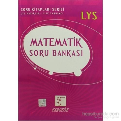 Karekök LYS Matematik Soru Bankası