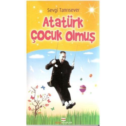 Atatürk Çocuk Olmuş