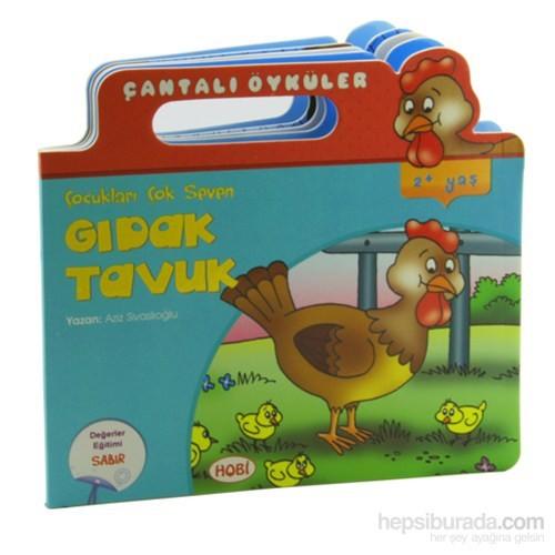 Çantalı Öyküler: Çocukları Çok Seven Gıdak Tavuk - Aziz Sivaslıoğlu