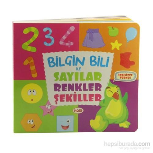 Bilgin Bili İle Sayılar Renkler Şekiller İngilizce Türkçe
