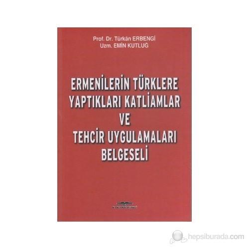 Ermenilerin Türklere Yaptıkları Katliamlar Ve Tehcir Uygulamaları Belgeseli-Türkan Erbengi